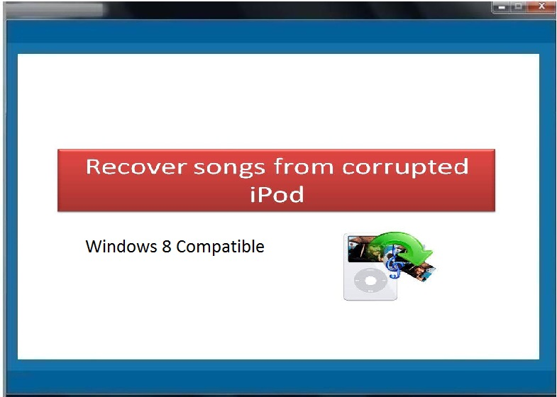 Recover Songs from Corrupted iPod